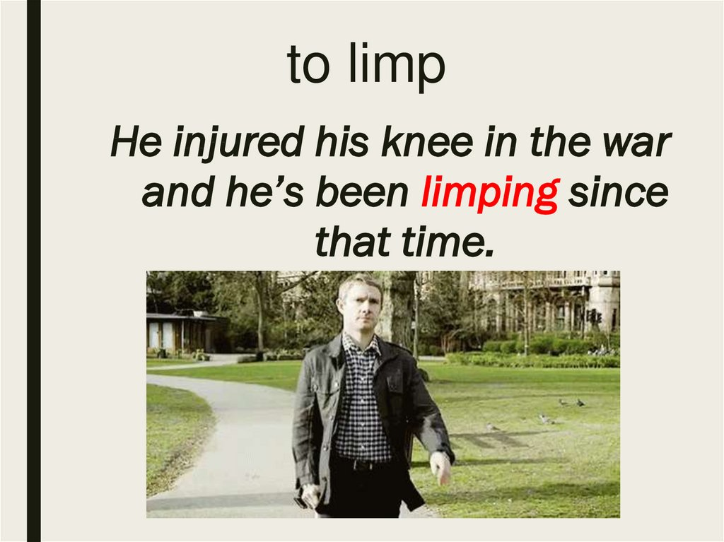 to limp