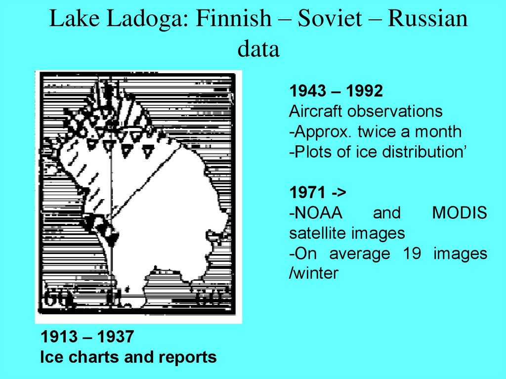 Lake Ladoga: Finnish – Soviet – Russian data
