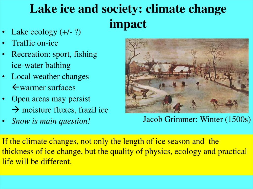 Lake ice and society: climate change impact
