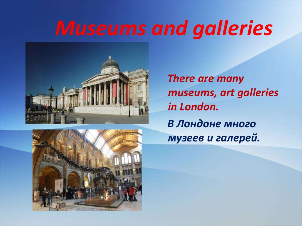 Museums and galleries