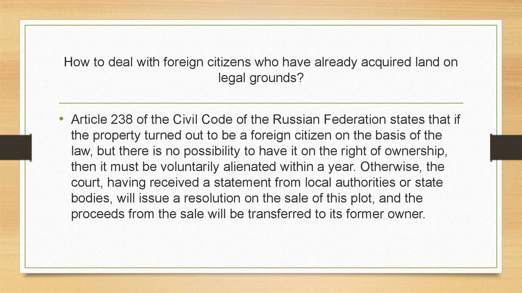 How to deal with foreign citizens who have already acquired land on legal grounds?