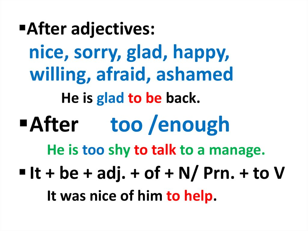 After adjectives: