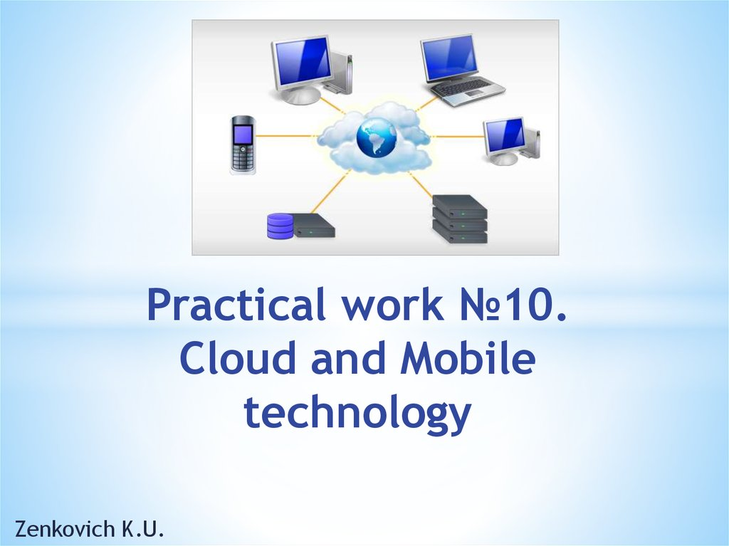 Practical work №10. Cloud and Mobile technology