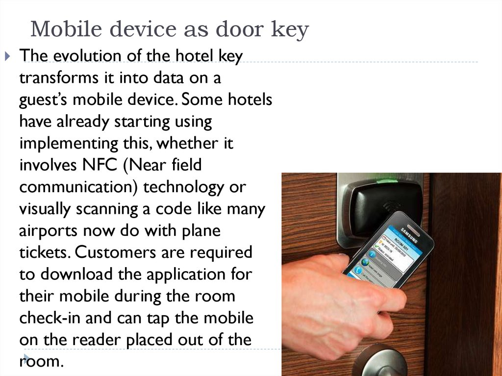 Mobile device as door key