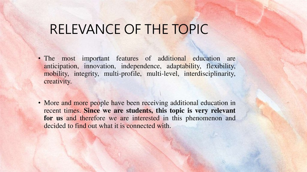 Relevance of the topic