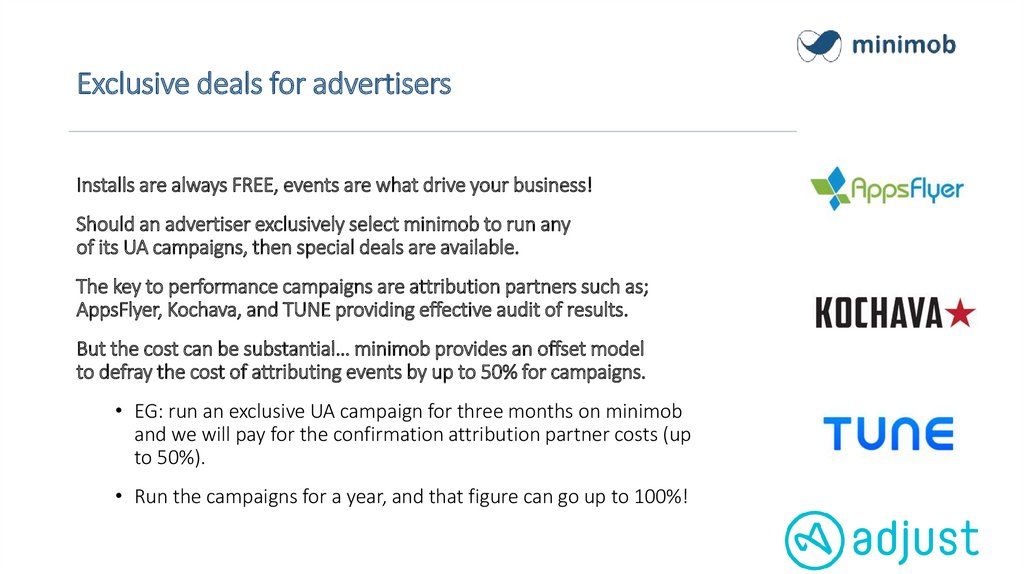 Exclusive deals for advertisers