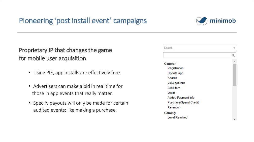 Pioneering 'post install event' campaigns