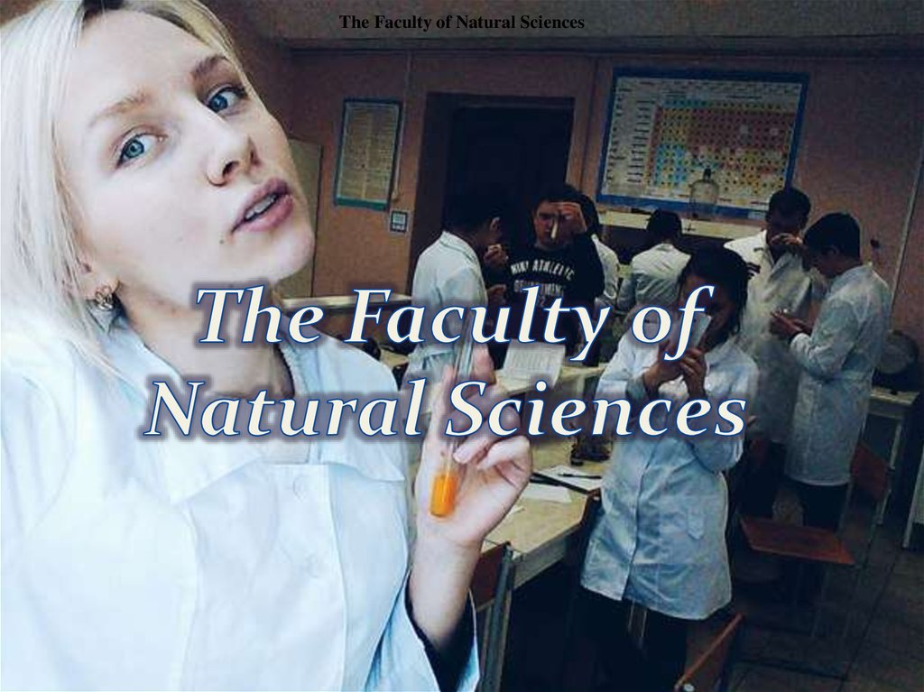 The Faculty of Natural Sciences
