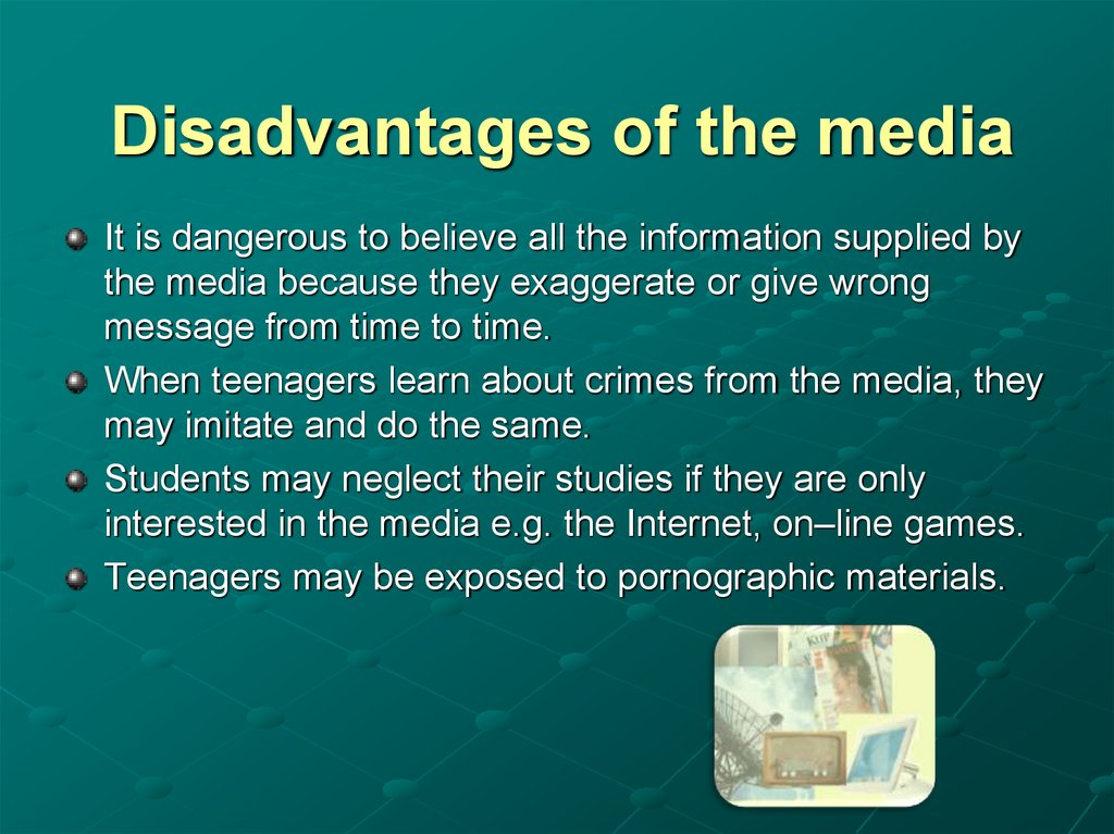 Disadvantages of the media