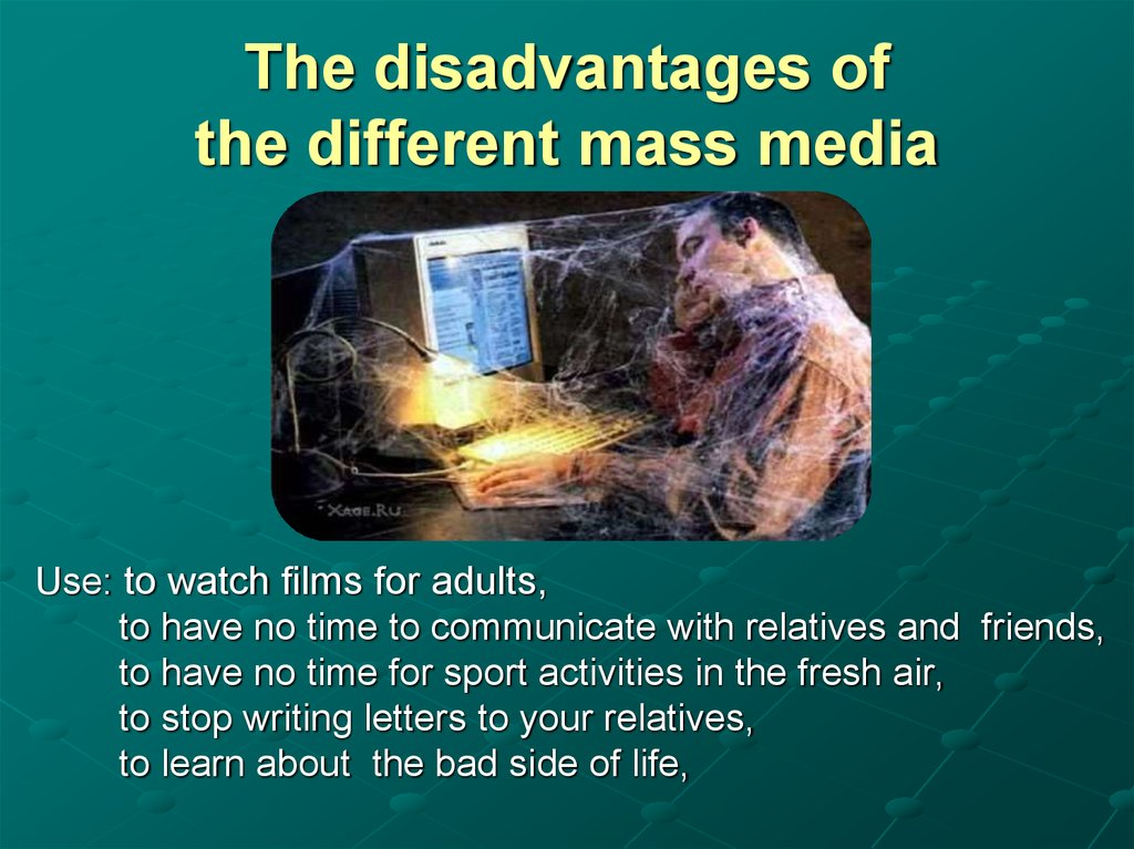 The disadvantages of the different mass media