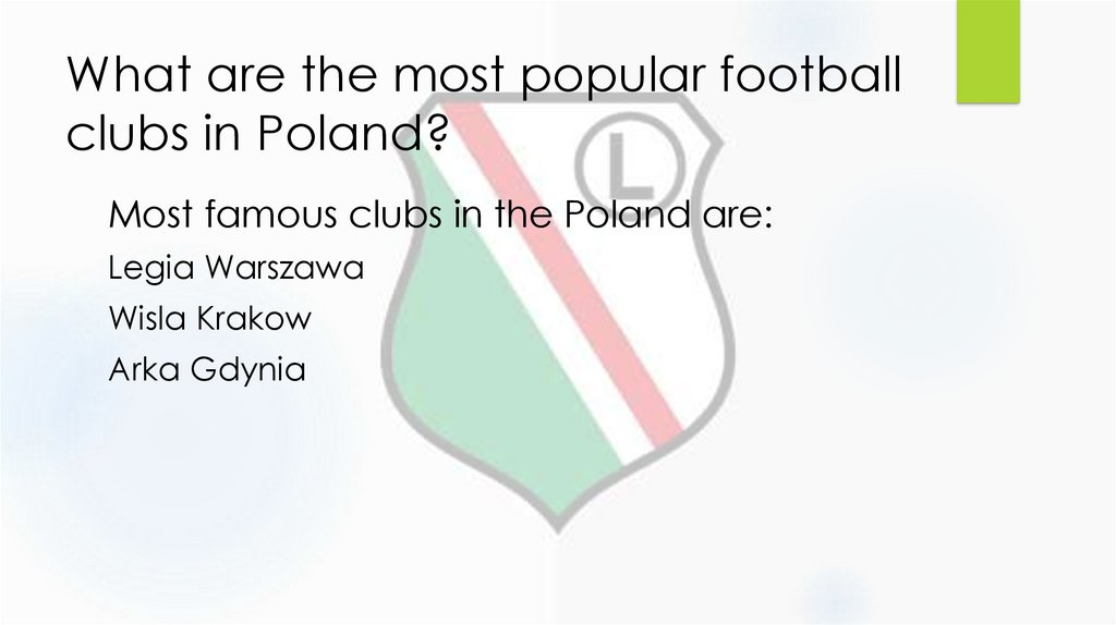 What are the most popular football clubs in Poland?