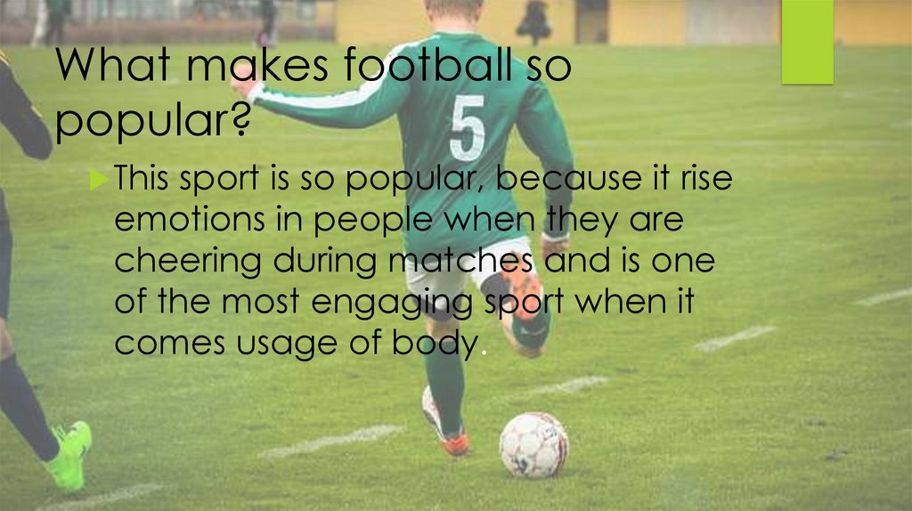 What makes football so popular?