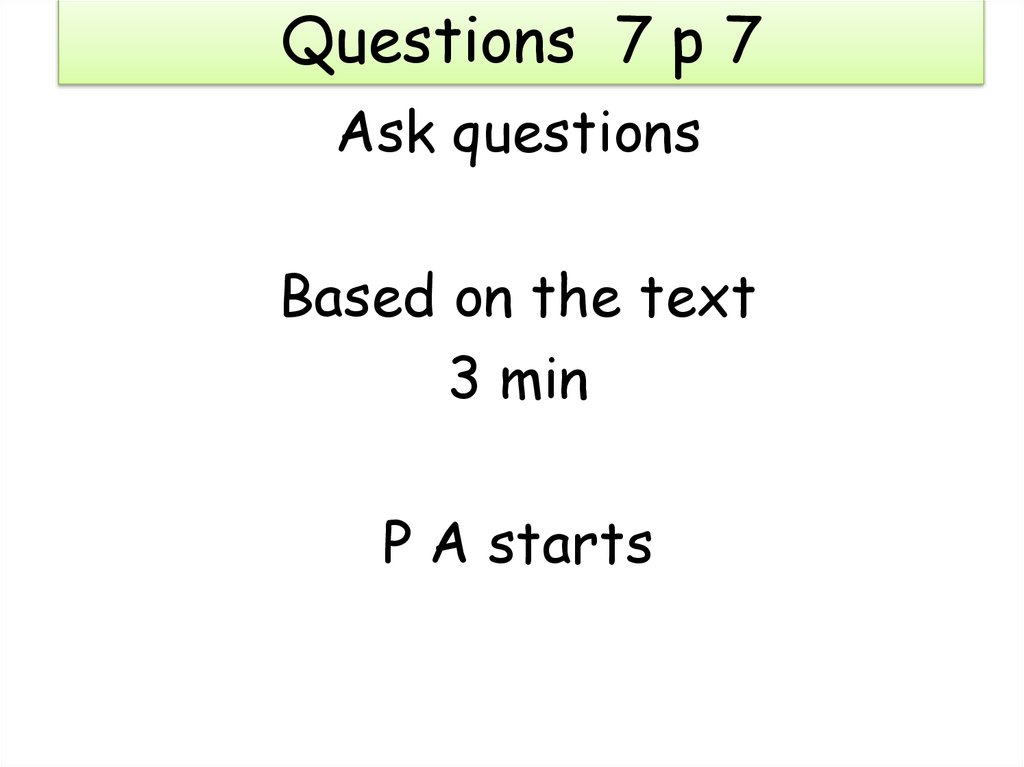 Questions 7 p 7