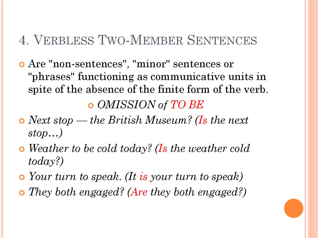 4. Verbless Two-Member Sentences