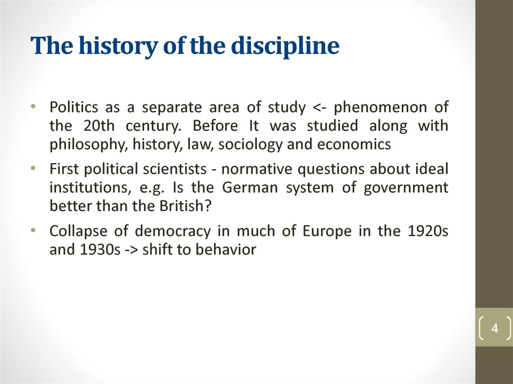 The history of the discipline
