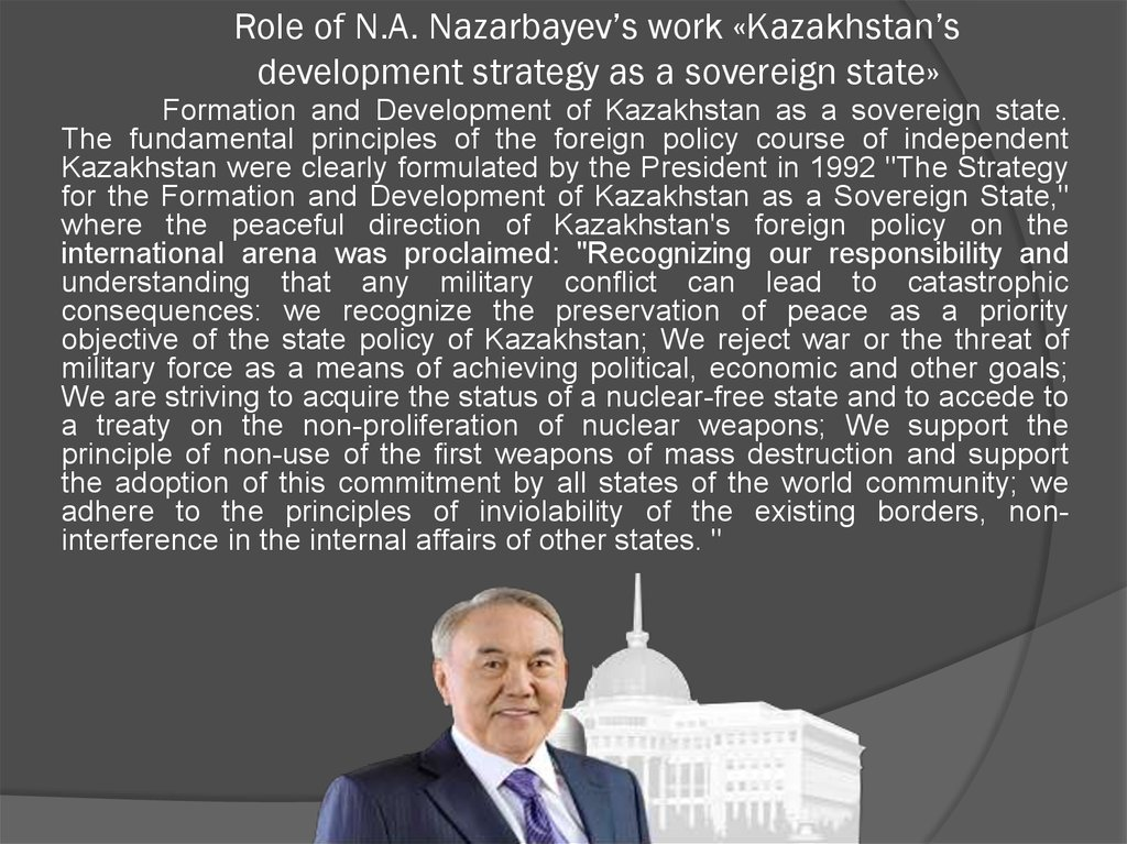 Role of N.A. Nazarbayev's work «Kazakhstan's development strategy as a sovereign state»