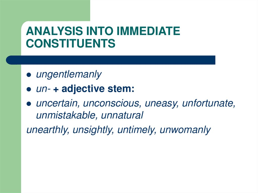 ANALYSIS INTO IMMEDIATE CONSTITUENTS