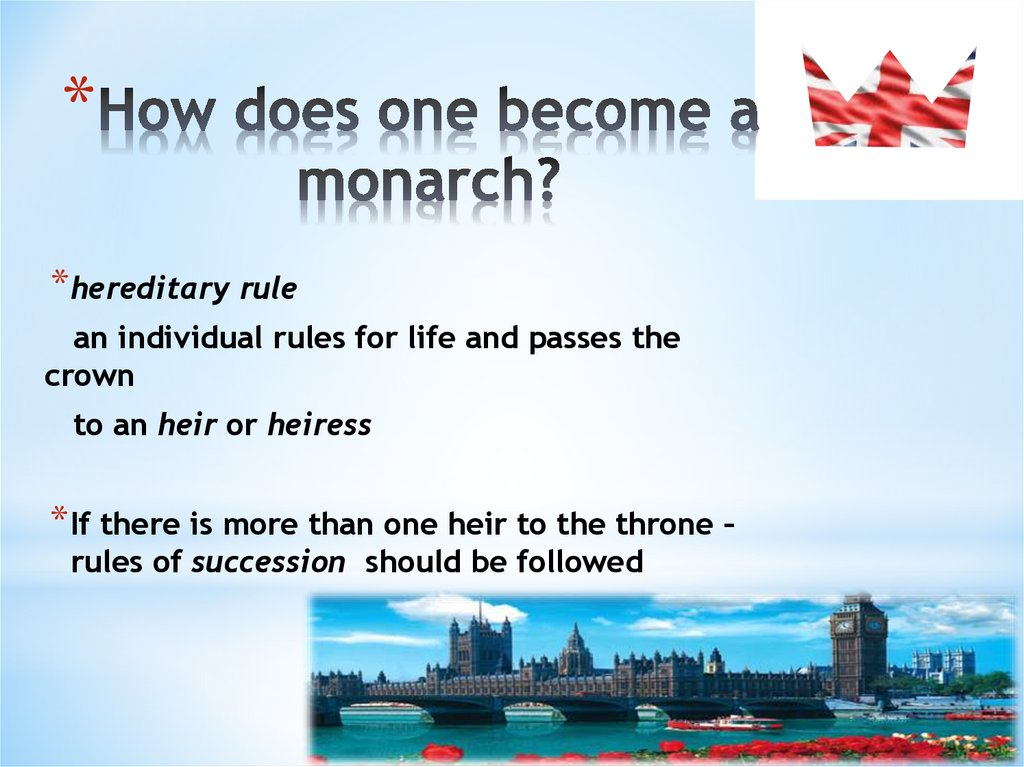 How does one become a monarch?