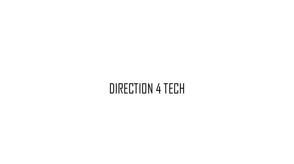 DIRECTION 4 TECH