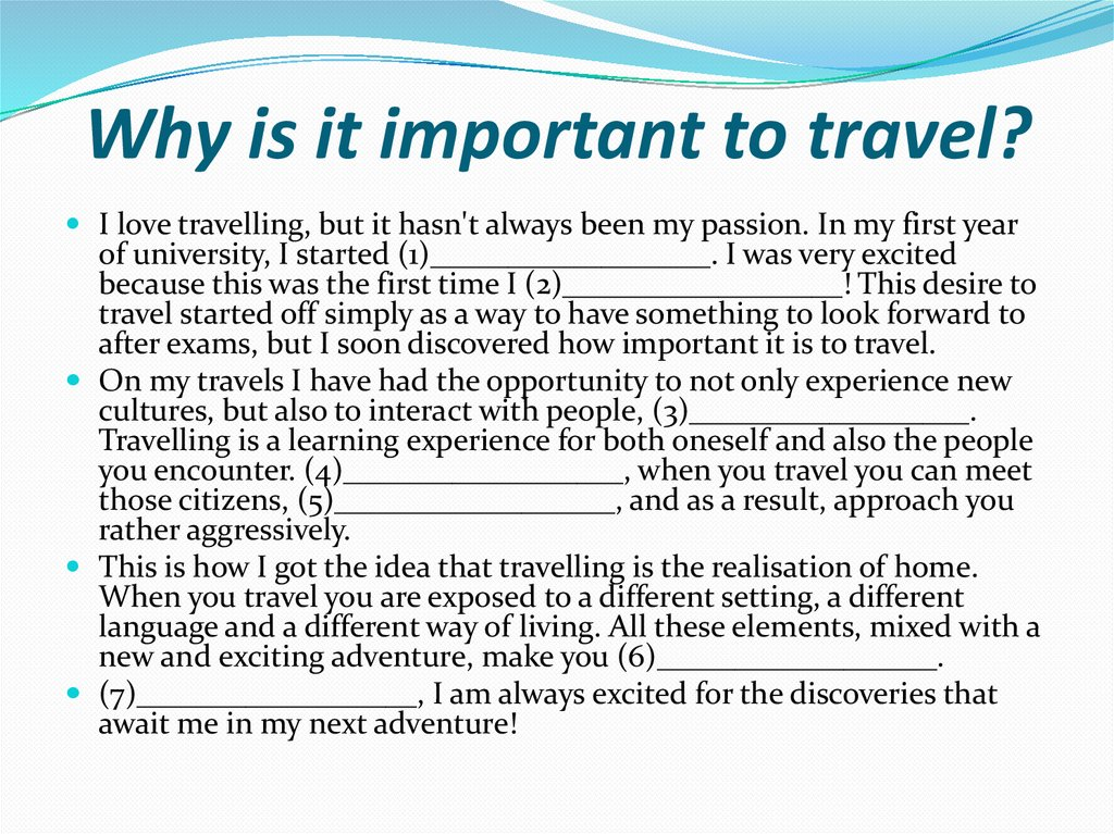Why is it important to travel?