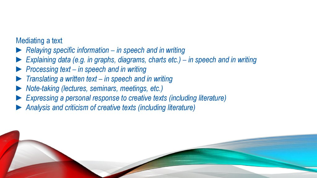 Mediating a text ► Relaying specific information – in speech and in writing ► Explaining data (e.g. in graphs, diagrams, charts