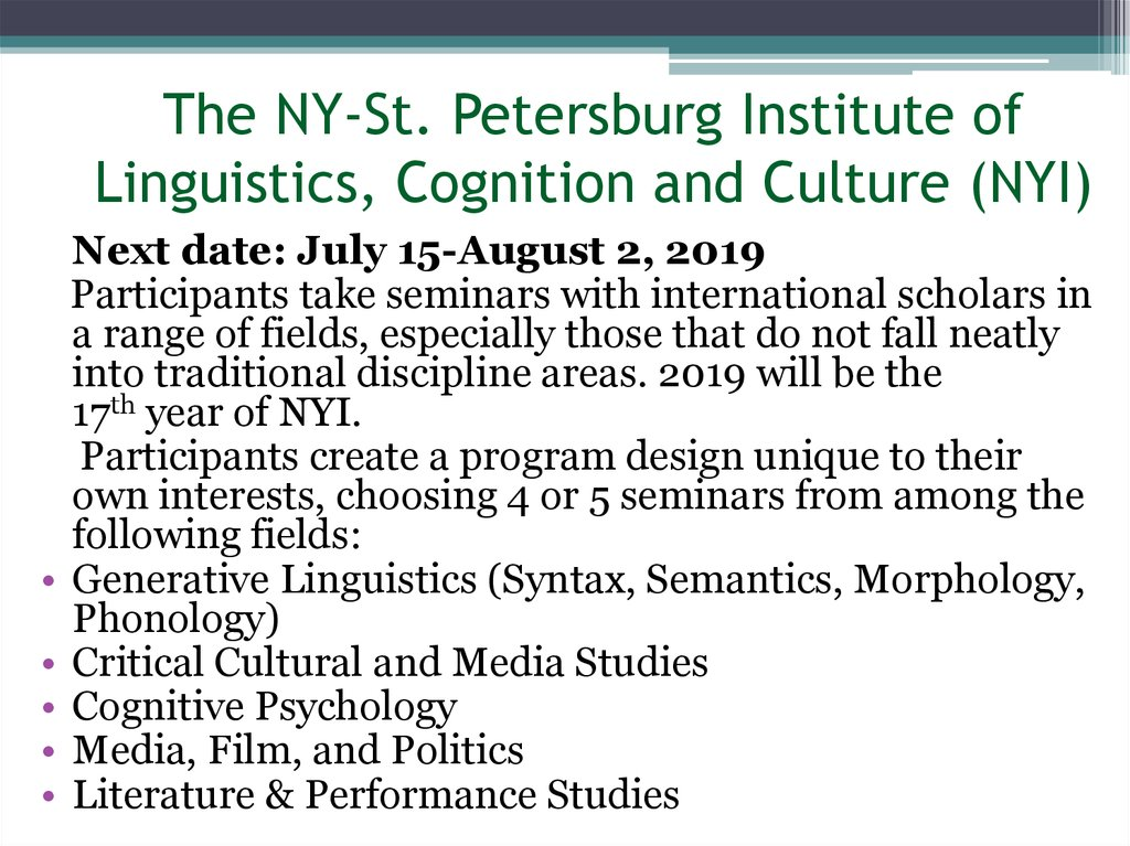 The NY-St. Petersburg Institute of Linguistics, Cognition and Culture (NYI)