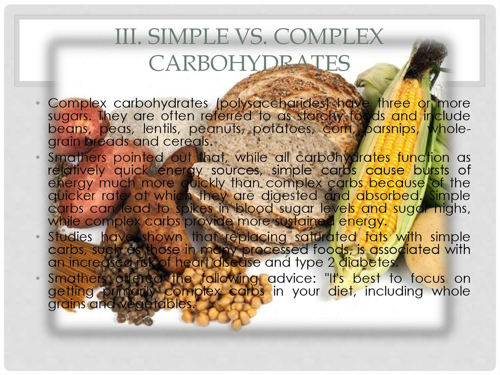 III. Simple vs. complex carbohydrates