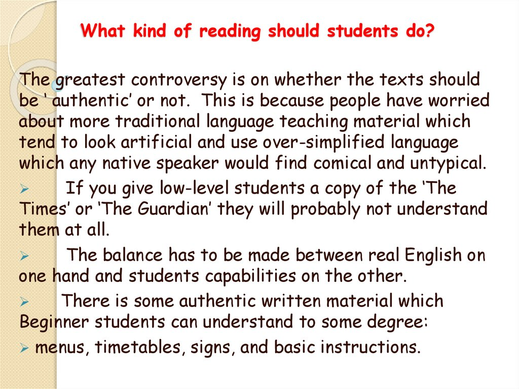 What kind of reading should students do?