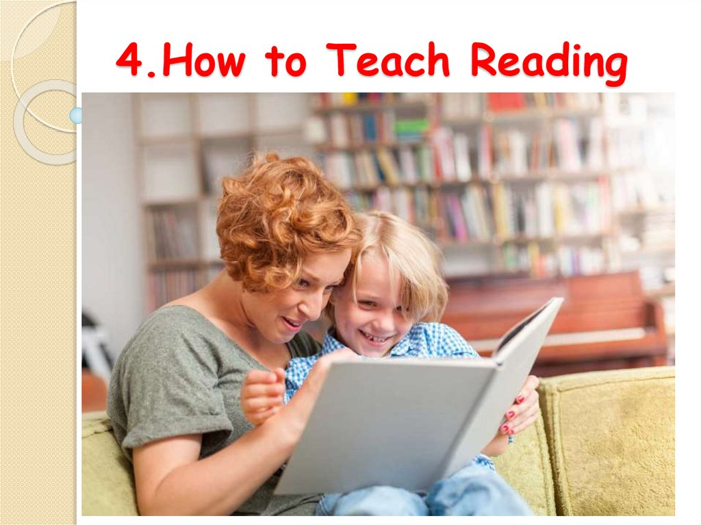 4.How to Teach Reading