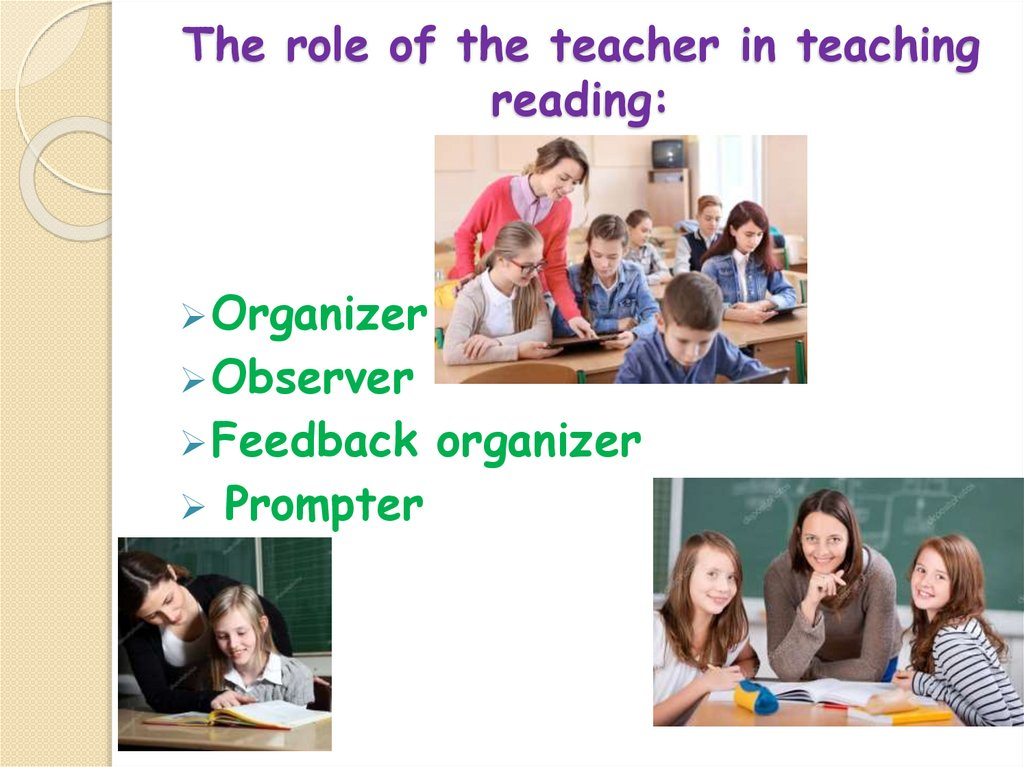 The role of the teacher in teaching reading: