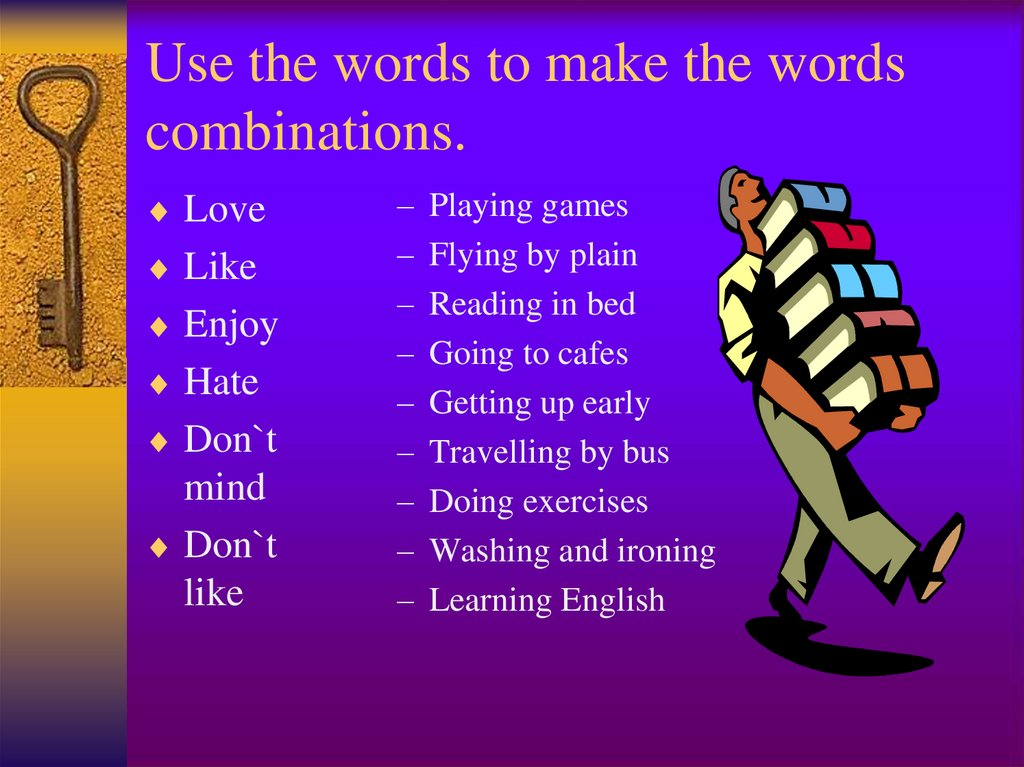 Use the words to make the words combinations.
