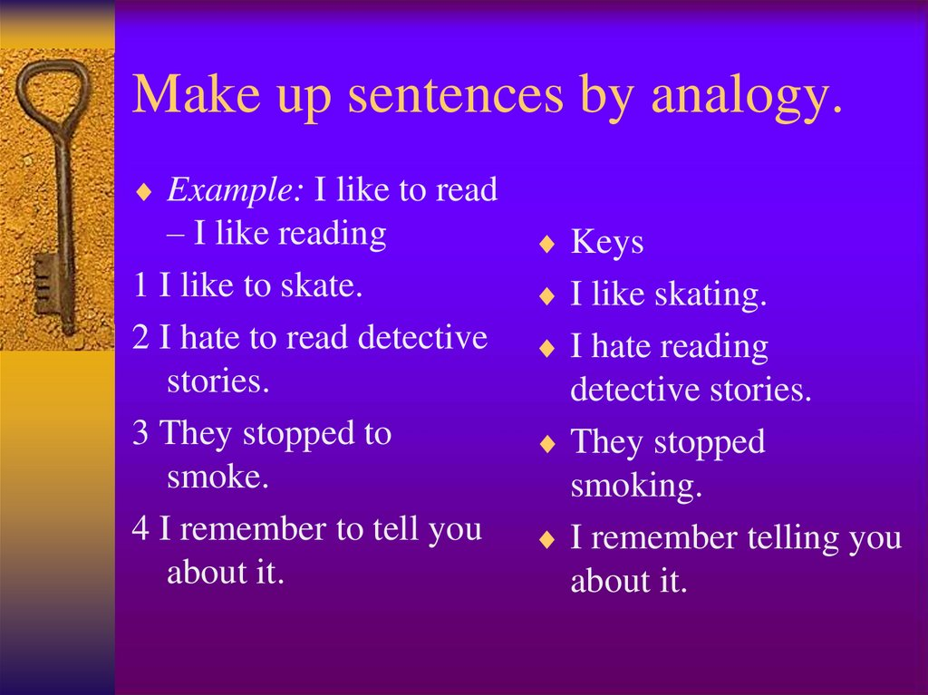 Make up sentences by analogy.