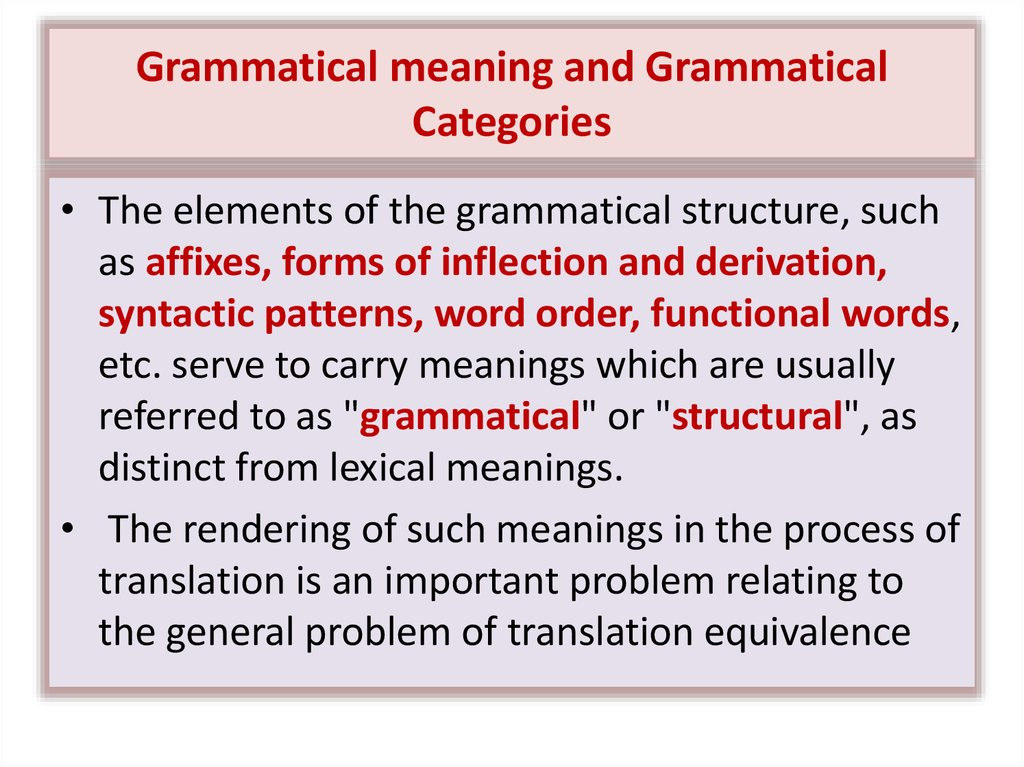 Grammatical meaning and Grammatical Categories