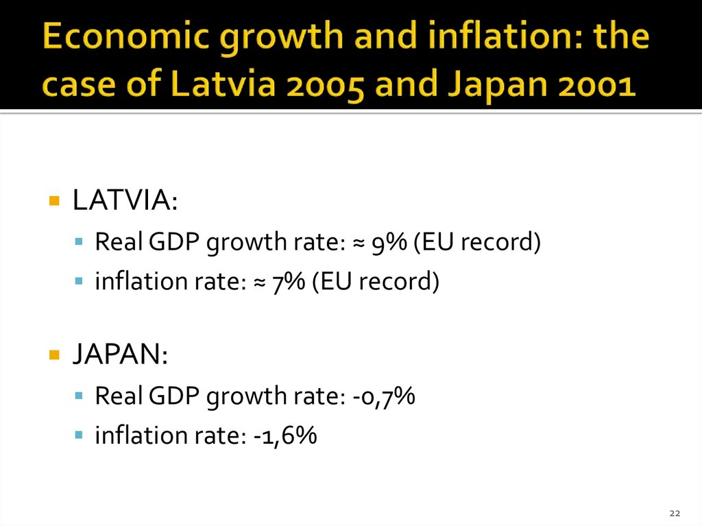 Economic growth and inflation: the case of Latvia 2005 and Japan 2001