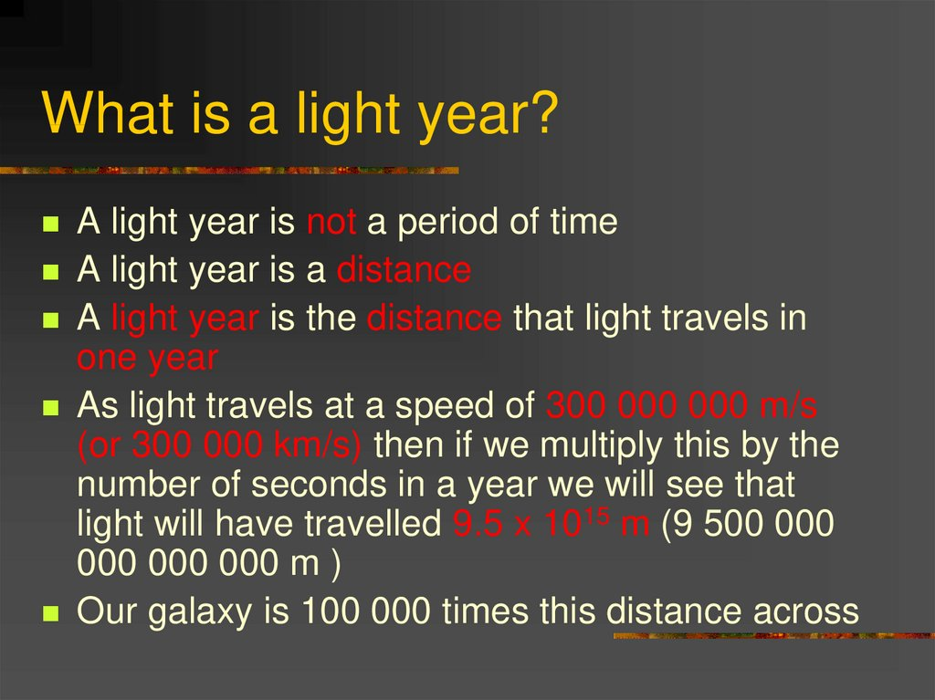 What is a light year?