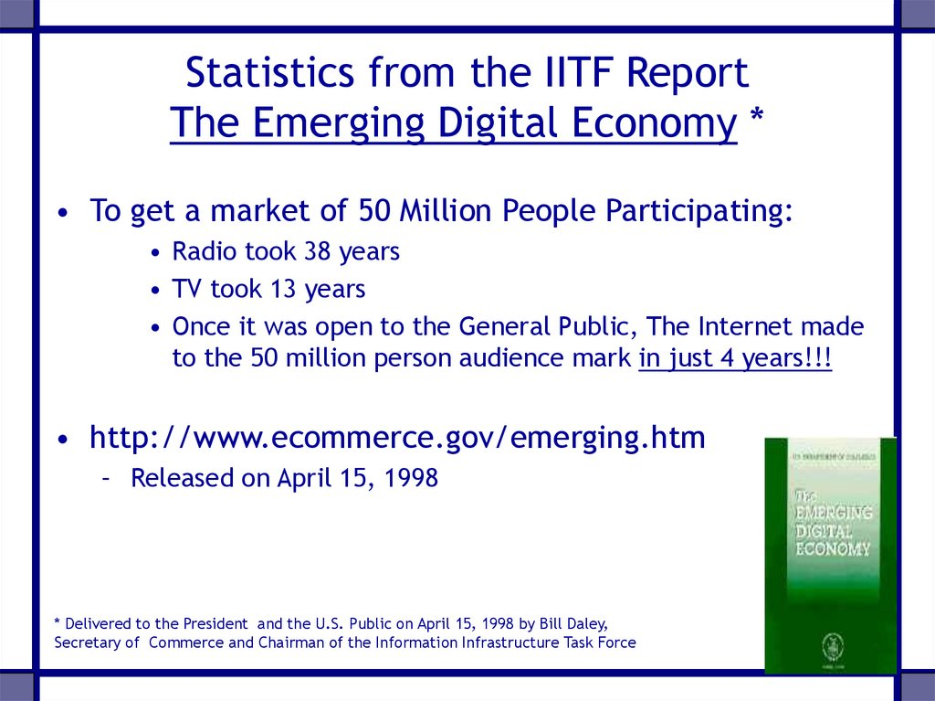 Statistics from the IITF Report The Emerging Digital Economy *