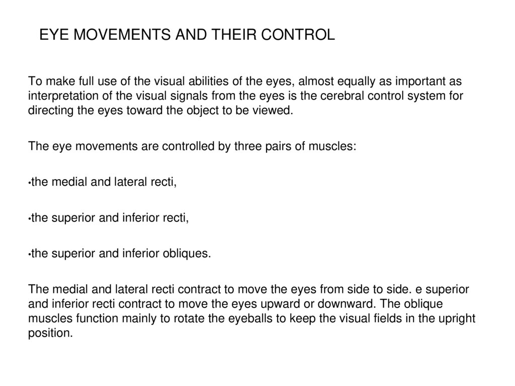 EYE MOVEMENTS AND THEIR CONTROL