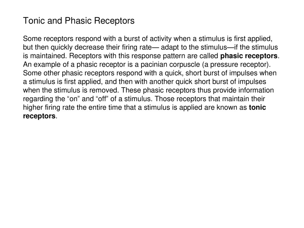 Tonic and Phasic Receptors