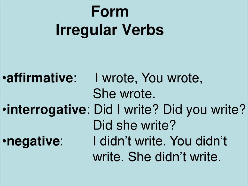 Form Irregular Verbs
