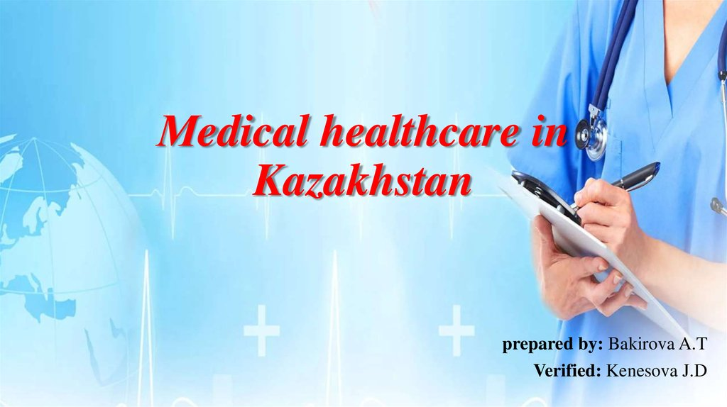Мedical healthcare in Kazakhstan