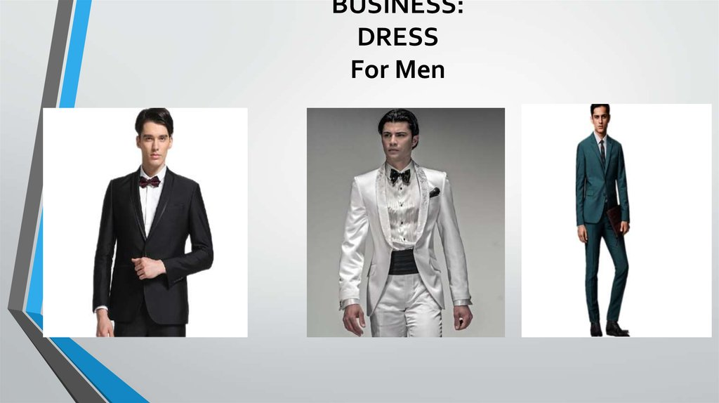 BUSINESS: DRESS For Men