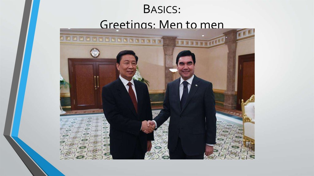 Basics: Greetings: Men to men