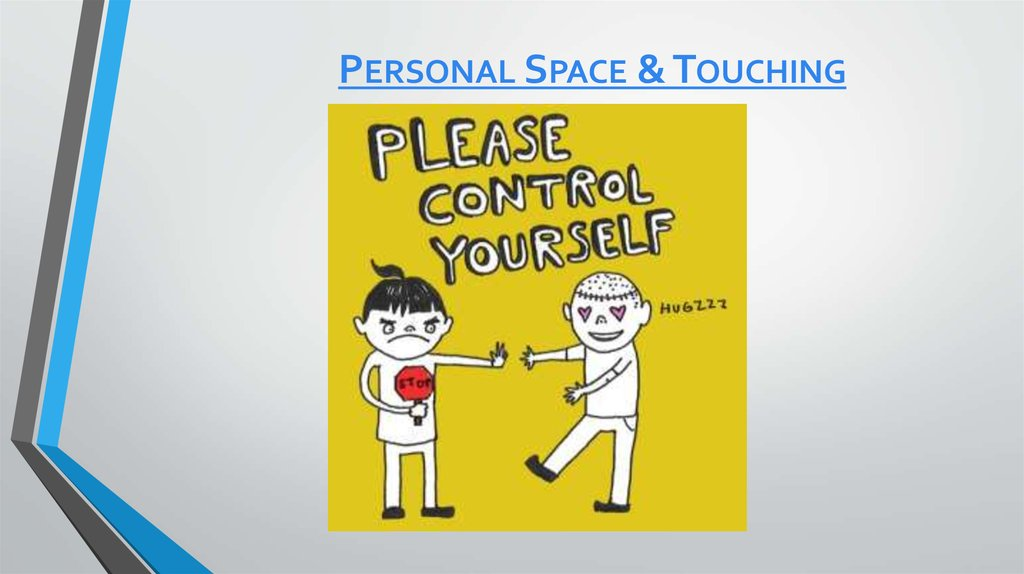 Personal Space & Touching