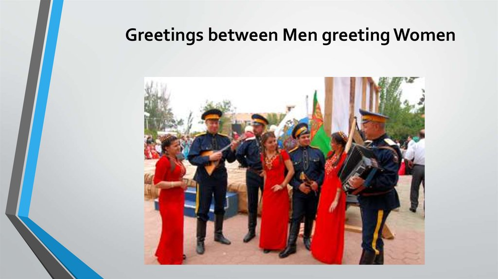 Greetings between Men greeting Women