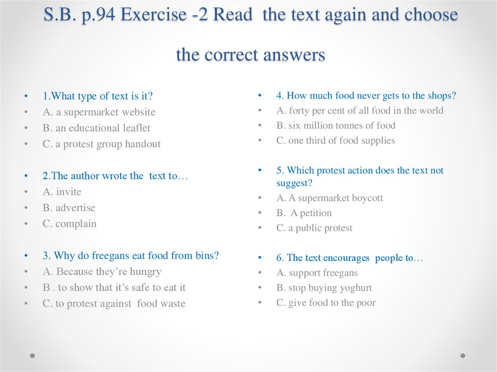 S.B. p.94 Exercise -2 Read the text again and choose the correct answers