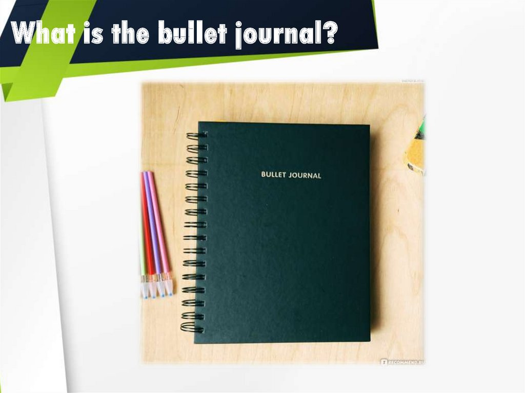What is the bullet journal?