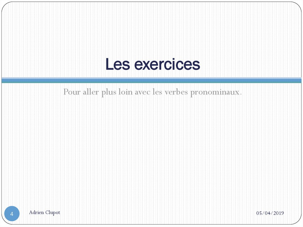Les exercices