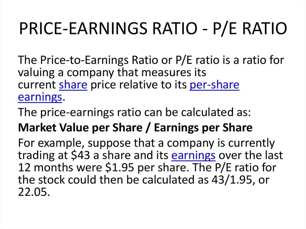 PRICE-EARNINGS RATIO - P/E RATIO