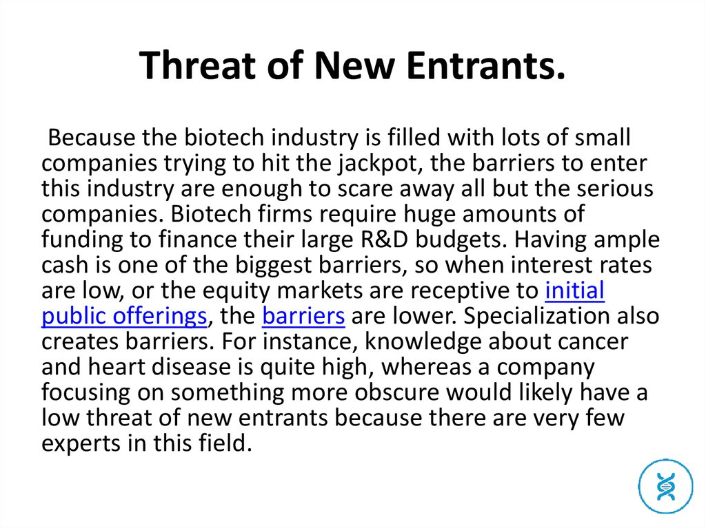 Threat of New Entrants.