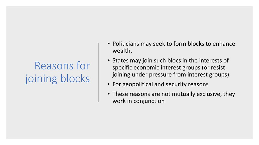 Reasons for joining blocks
